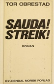 """""""Sauda! Streik!"""" av Tor Obrestad"""
