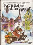 """""""Posten skal frem til jul, fru Pigalopp"""" av Bjørn Rønningen"""