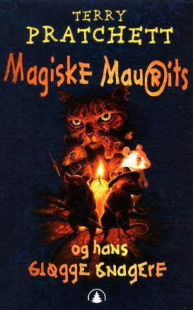 """""""Magiske Maurits og hans gløgge gnagere"""" av Terry Pratchett"""