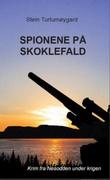 """Spionene på Skoklefald"" av Stein Turtumøygard"