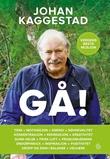 """""""Gå! - verdens beste mosjon"""" av Johan Kaggestad"""