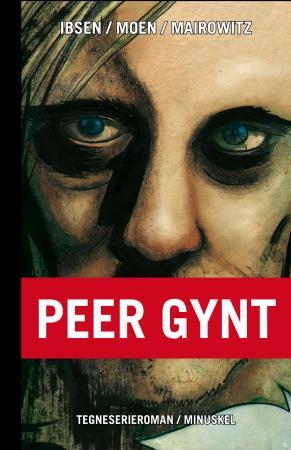 """""""Peer Gynt - tegneserieroman"""" av David Zane Mairowitz"""