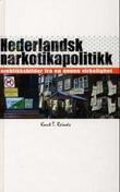 """""""Nederlandsk narkotikapolitikk - øyeblikksbilder fra en annen virkelighet"""" av Knut T. Reinås"""