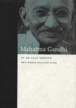 """""""Vi er alle søsken"""" av Mahatma Gandhi"""