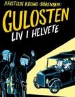 """""""Gulosten - liv i helvete 1914-1921"""" av Kristian Krohg-Sørensen"""