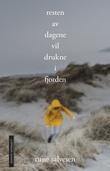 """""""Resten av dagene vil drukne i fjorden"""" av Rune Salvesen"""