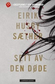 """""""Sett av den døde"""" av Eirik Husby Sæther"""