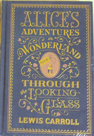"""Alice's Adventures in Wonderland - AND Through the Looking Glass (Penguin Classics)"" av Lewis Carroll"