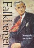 """""""Verker. Bd. 4 - Den fjerde nattevakt"""" av Johan Falkberget"""
