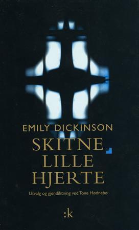 """""""Skitne lille hjerte"""" av Emily Dickinson"""