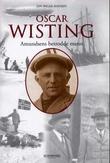 """Oscar Wisting - Amundsens betrodde mann"" av Jan Ingar Hansen"