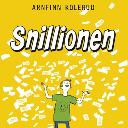 """""""Snillionen"""" av Arnfinn Kolerud"""