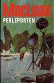 """""""Perleporten"""" av Alistair MacLean"""