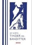 """""""Tinder og banditter - opplevelser i alperne og på Corsica"""" av Alf. B. Bryn"""