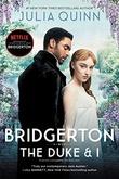 """""""The Duke and I (Bridgerton Series, Book 1)"""" av Julia Quinn"""