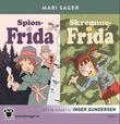 """""""Spion-Frida ; Skremme-Frida"""" av Mari Sager"""