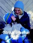 """""""Strikk tilbehør"""" av Gro Sandvik"""