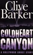 """""""Coldheart canyon"""" av Clive Barker"""