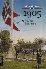 """""""1905 - spillet bak kulissene"""" av Roy Andersen"""