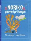 """""""Noriko - på eventyr i tangen"""" av Marie Lenngren"""