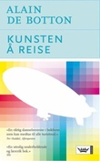 """Kunsten å reise"" av Alain De Botton"