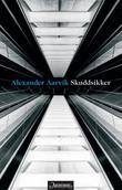 """""""Skuddsikker"""" av Alexander Aarvik"""