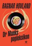 """""""Dr Munks popleksikon"""" av Ragnar Hovland"""