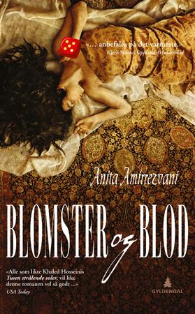 """""""Blomster og blod"""" av Anita Amirrezvani"""