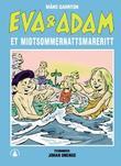 """""""Eva og Adam - et midtsommernattsmareritt"""" av Måns Gahrton"""