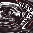 """""""Triangel"""" av Eystein Hanssen"""