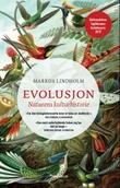 """""""Evolusjon - naturens kulturhistorie"""" av Markus Lindholm"""