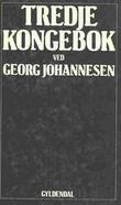 """""""Tredje kongebok"""" av Georg Johannesen"""