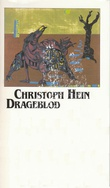 """""""Drageblod - novelle"""" av Christoph Hein"""