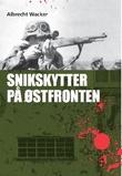 """""""Snikskytter på østfronten"""" av Albrecht Wacker"""