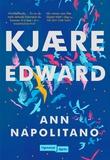 """""""Kjære Edward"""" av Ann Napolitano"""