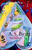 """""""Stilleben"""" av A.S. Byatt"""