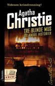 """""""Tre blinde mus og andre historier"""" av Agatha Christie"""