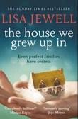 """""""The house we grew up in"""" av Lisa Jewell"""