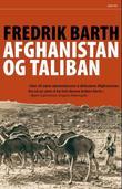 """""""Afghanistan og Taliban"""" av Fredrik Barth"""