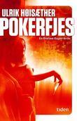 """Pokerfjes - en Eveline Enger-krim"" av Ulrik Høisæther"