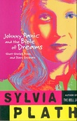 """Johnny Panic and the bible of dreams - short stories, prose and diary excerpts"" av Sylvia Plath"