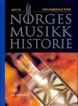 """""""Norges musikkhistorie. Bd. 2 - 1814-70"""" av Arvid O. Vollsnes"""