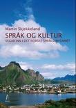 """""""Språk og kultur - vegar inn i det norske språksamfunnet"""" av Martin Skjekkeland"""