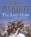"""""""The Last Hero A Discworld Fable"""" av Terry Pratchett"""