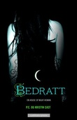 """Bedratt - en house of night-roman"" av P.C. Cast"