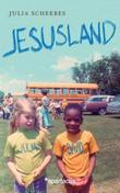 """""""Jesusland"""" av Julia Scheeres"""