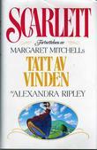 """""""Scarlet 1"""" av Alexandra Ripley"""