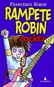 """""""Rampete Robin rocker"""" av Francesca Simon"""