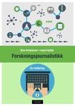 """""""Forskningsjournalistikk - en innføring"""" av Nina Kristiansen"""