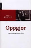 """""""Oppgjør - i skyggen av Holocaust"""" av Bjørn Westlie"""